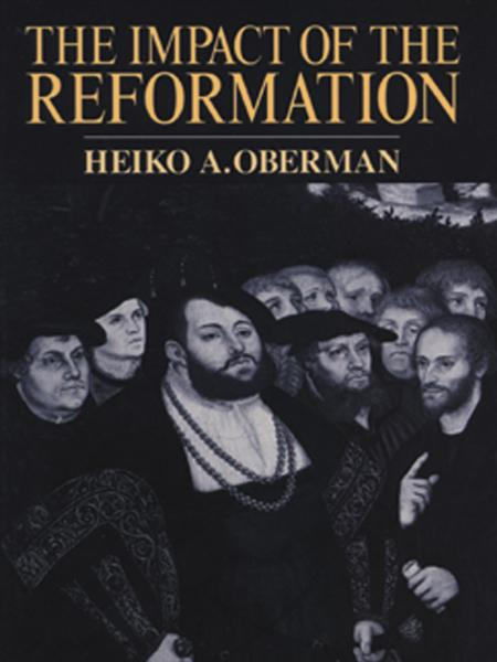 The Impact of the Reformation