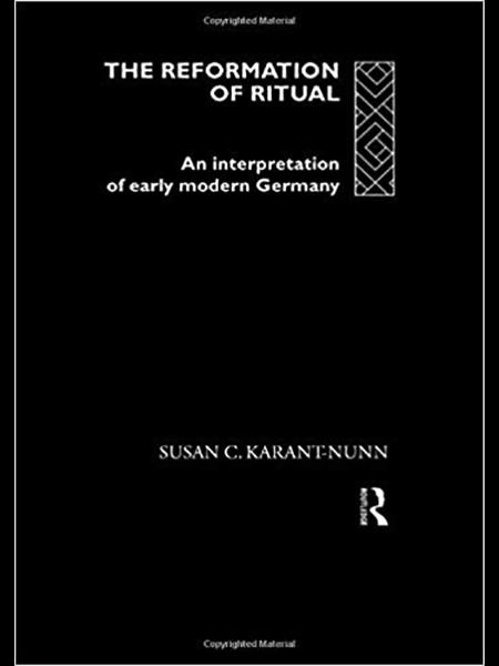The Reformation of Ritual